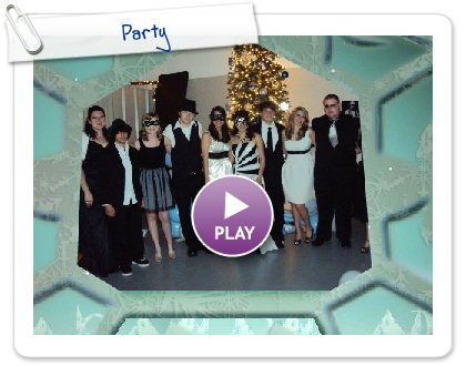 Click to play this Smilebox slideshow: Party