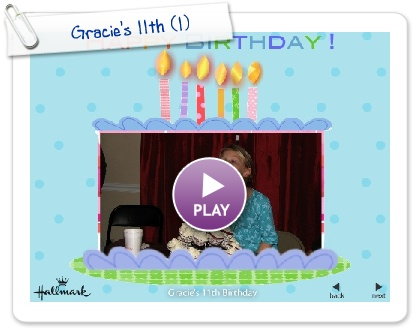 Click to play this Smilebox slideshow: Gracie's 11th