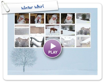 Click to play this Smilebox slideshow: Winter Whirl