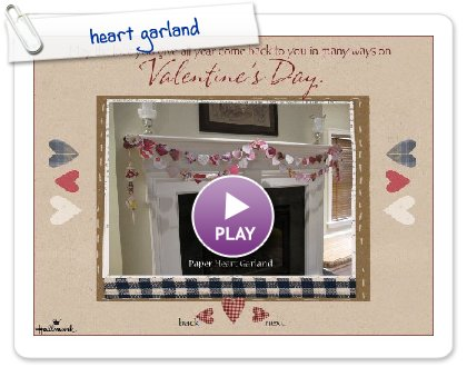 Click to play this Smilebox slideshow: heart garland
