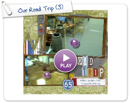 Click to play this Smilebox scrapbook: Our Road Trip