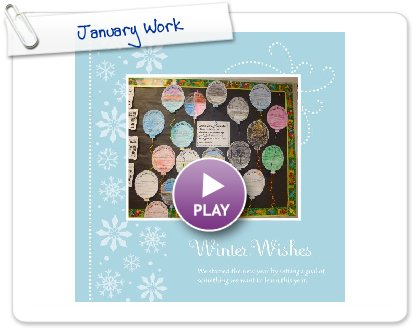 Click to play this Smilebox photobook: January Work