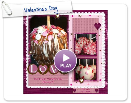 Click to play this Smilebox scrap pages: Valentine's Day February 14th