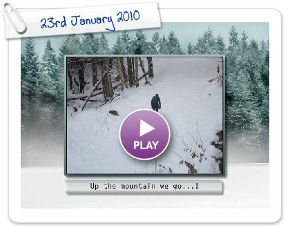 Click to play this Smilebox slideshow: 23rd January 2010