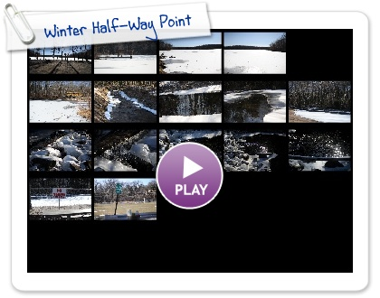 Click to play this Smilebox slideshow: Winter Half-Way Point