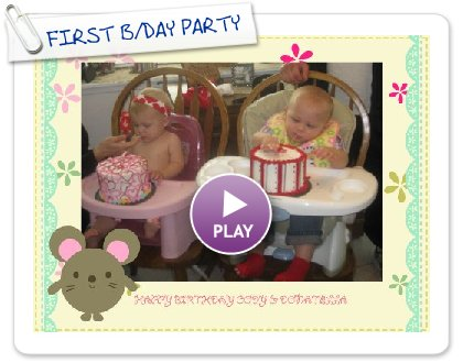 Click to play this Smilebox slideshow: FIRST B/DAY PARTY