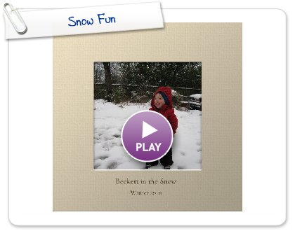 Click to play this Smilebox photobook: Snow Fun