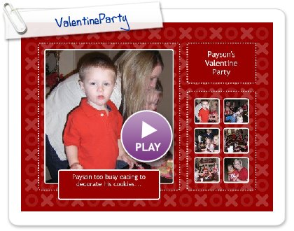 Click to play this Smilebox collage: ValentineParty