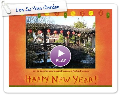 Click to play this Smilebox slideshow: Lan Su Yuan Garden