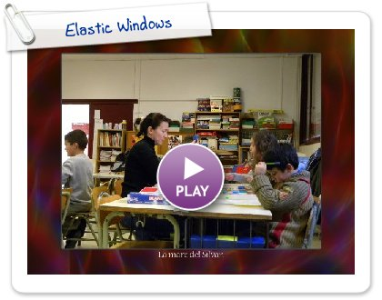 Click to play this Smilebox slideshow: Elastic Windows