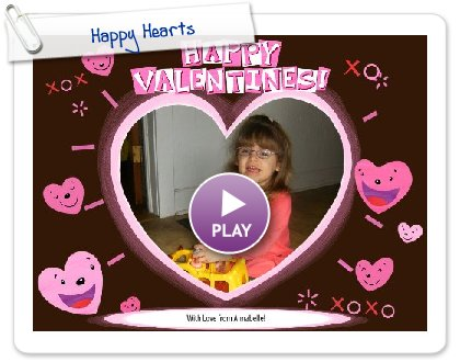 Click to play this Smilebox greeting: Happy Hearts