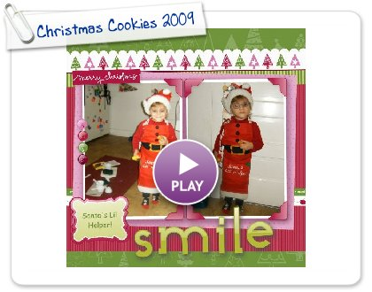 Click to play this Smilebox scrapbook: Christmas Cookies 2009