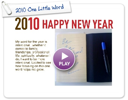 Click to play this Smilebox invite: 2010 One Little Word
