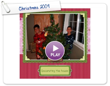 Click to play this Smilebox scrapbook: Christmas 2009