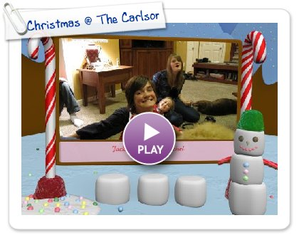 Click to play this Smilebox slideshow: Christmas @ The Carlsons