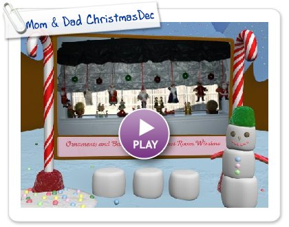 Click to play this Smilebox slideshow: Mom & Dad ChristmasDecor