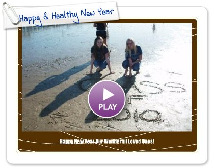 Click to play this Smilebox greeting: Happy & Healthy New Year!