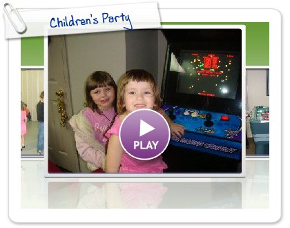 Click to play this Smilebox slideshow: Children's Party