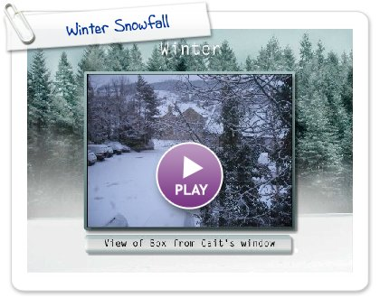 Click to play this Smilebox slideshow: Winter Snowfall