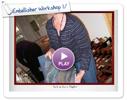 Click to play this Smilebox slideshow: Embellisher Workshop 1/7/10