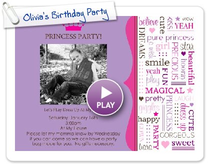 Click to play this Smilebox invite: Olivia's Birthday Party