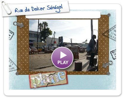 Click to play this Smilebox slideshow: Rue de Dakar Sénégal