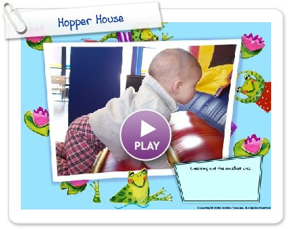 Click to play this Smilebox slideshow: Hopper House