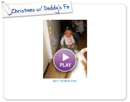 Click to play this Smilebox slideshow: Christmas w/ Daddy's Fam