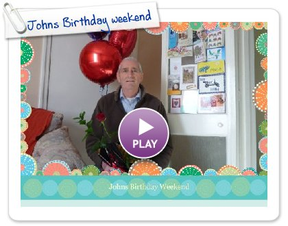 Click to play this Smilebox slideshow: Johns Birthday weekend