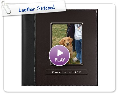 Click to play this Smilebox photobook: Leather Stitched