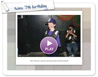 Click to play this Smilebox slideshow: twins 7th birthday