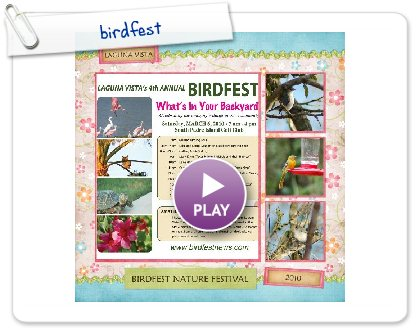 Click to play this Smilebox scrapbook: Birdfest Smilebox Pictures