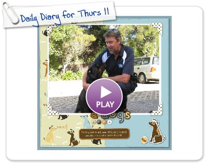 Click to play this Smilebox scrapbook: Daily Diary for Thurs 11