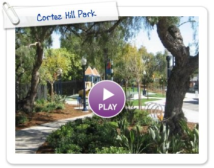 Click to play this Smilebox slideshow: Cortez Hill Park