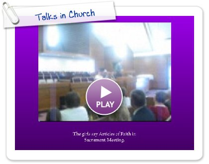 Click to play this Smilebox slideshow: Talks in Church