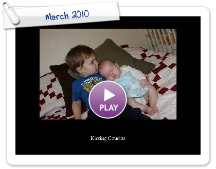 Click to play this Smilebox slideshow: March 2010