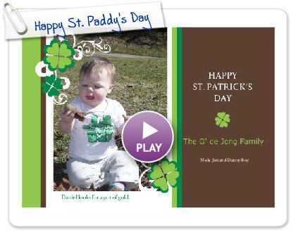 Click to play this Smilebox greeting: Happy St. Paddy's Day