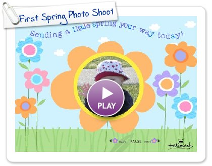 Click to play this Smilebox greeting: First Spring Photo Shoot