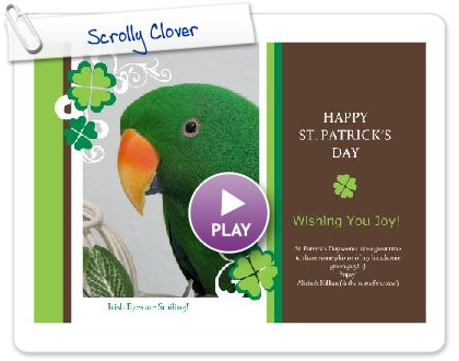Click to play this Smilebox greeting: Happy St. Patrick's Day!