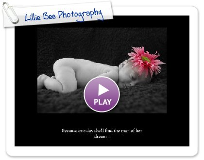 Click to play this Smilebox slideshow: Lillie Bee Photography