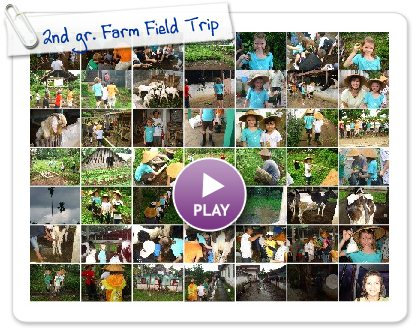 Click to play this Smilebox slideshow: 2nd gr. Farm Field Trip