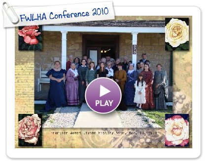 Click to play this Smilebox slideshow: FWLHA Conference 2010