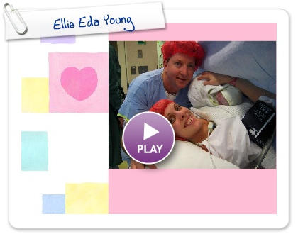 Click to play this Smilebox slideshow: Ellie Eda Young