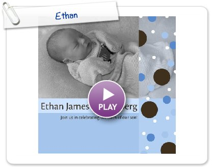Click to play this Smilebox photobook: Ethan