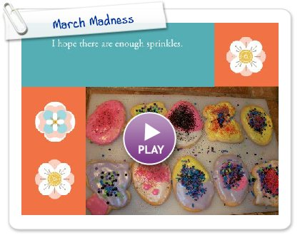 Click to play this Smilebox slideshow: March Madness