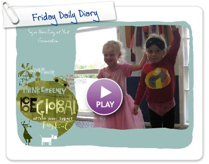 Click to play this Smilebox slideshow: Friday Daily Diary