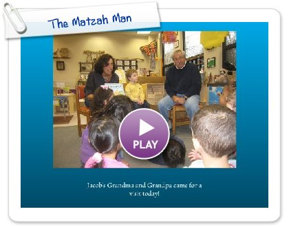 Click to play this Smilebox slideshow: The Matzah Man
