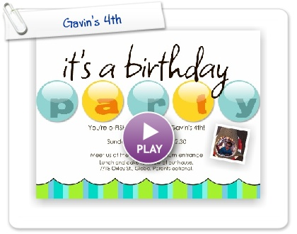 Click to play this Smilebox invite: Gavin's 4th