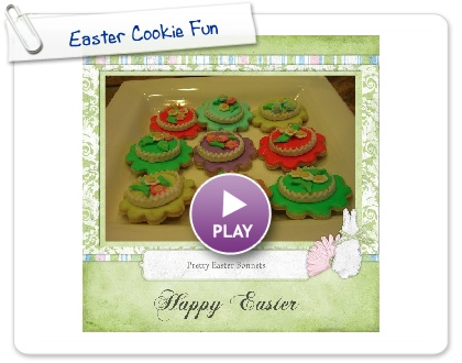 Click to play this Smilebox scrapbook: Easter Cookie Fun