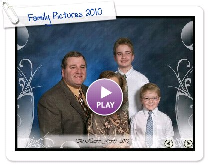 Click to play this Smilebox slideshow: Family Pictures 2010
